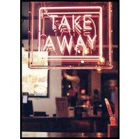 TAKE AWAY NEON SIGN - Plakat 50x70 cm