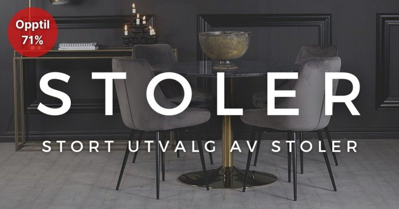 Stoler - Opptil 71%