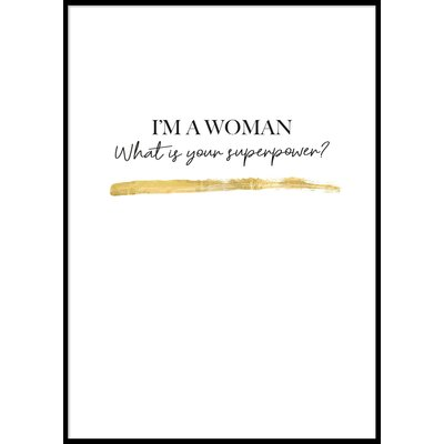 I\\\'M A WOMAN - Plakat 50x70 cm